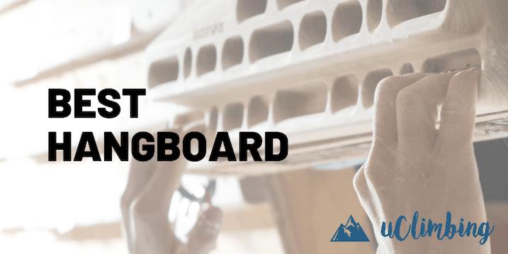 Best Hangboard